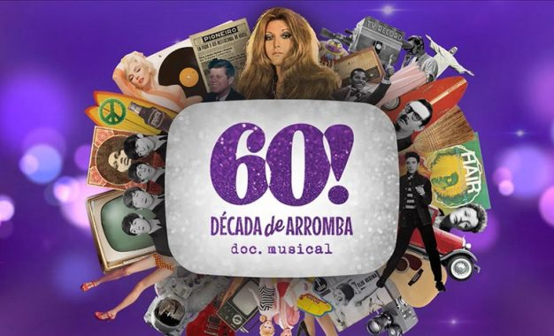 Documentário musical 60! Década de Arromba chega a São Paulo em abril